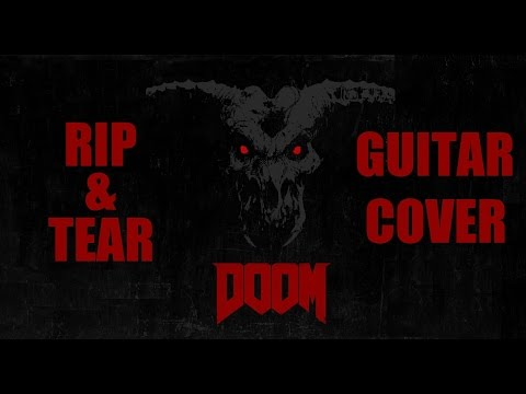 RIP & TEAR | DOOM (2016) MICK GORDON GUITAR COVER