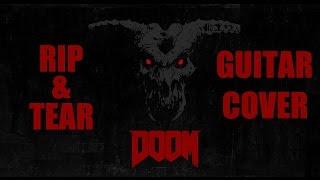 RIP & TEAR | DOOM (2016) MICK GORDON GUITAR COVER