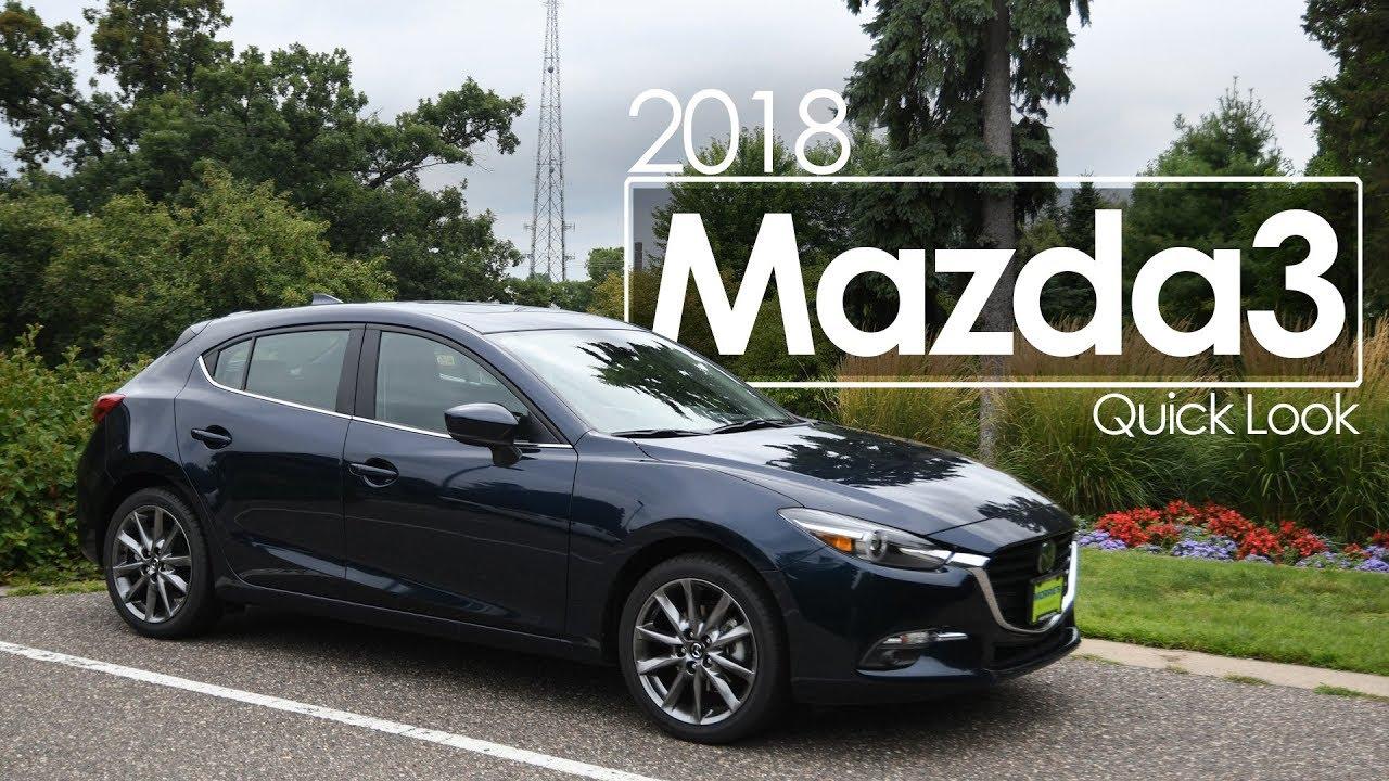 Mazda3 5 Door >> 2018 Mazda3 5 Door Quick Look