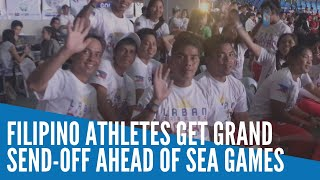 Filipino Athletes Get Grand Send-off Ahead Of Sea Games