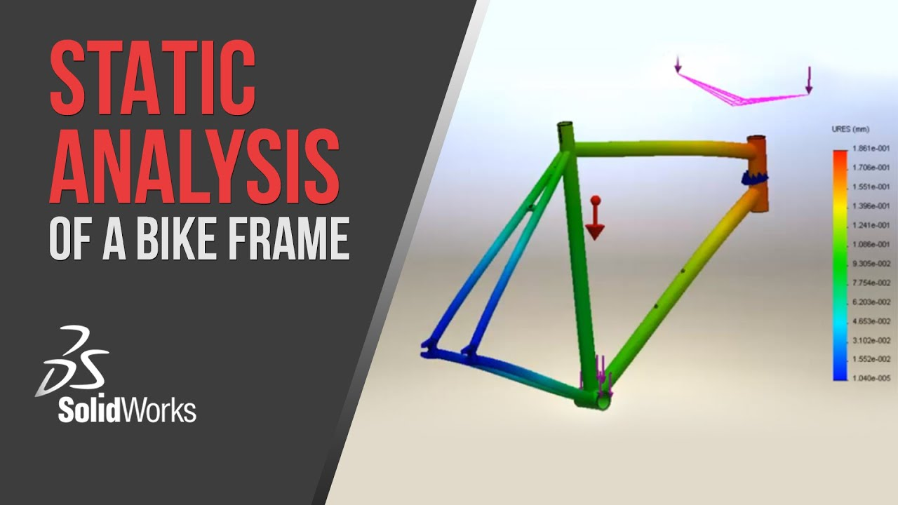Static Analysis of a Bike Frame - SolidWorks Simulation - YouTube