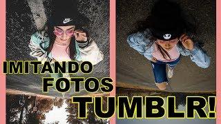 😎 IMITANDO FOTOS TUMBLR!!! ❤️📷| IGNACIA ANTONIA 👑