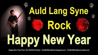 Auld Lang Syne Rock Happy New Year Song - Should Old Acquaintance Be Forgot??  Karaoke