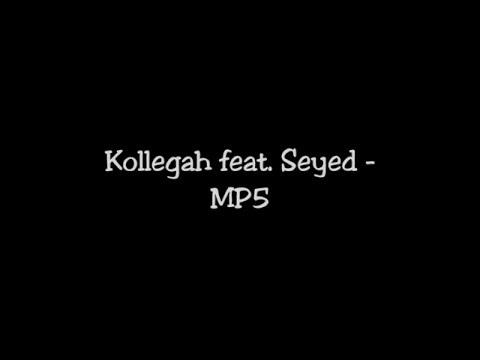 Seyed feat. Kollegah - MP5 (Lyrics)