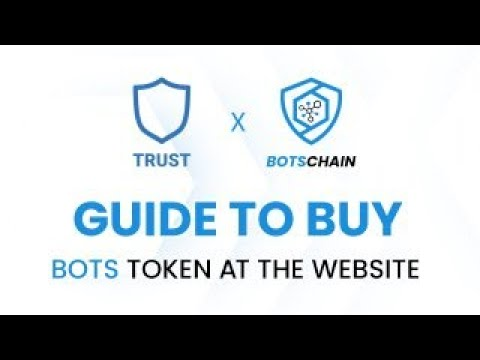 Guide To Buy Bots Token At The Website | Blockchain Of Things