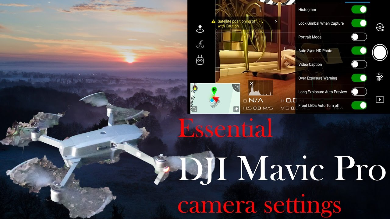 How to: DJI Mavic Pro: Essential camera settings for amazing