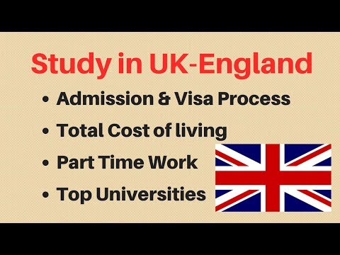 Study In UK - Admission, Visa Process, Part Time Job, Requirements (2019)
