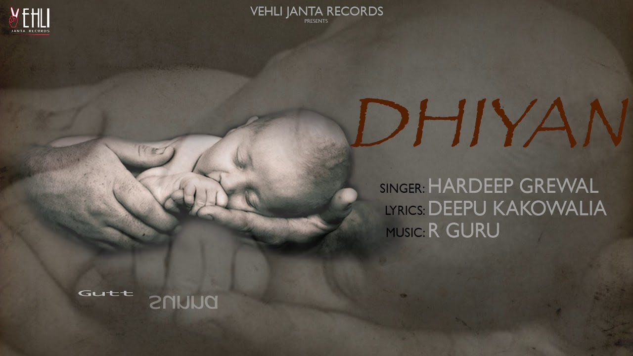 Dhiyan - Hardeep Grewal (Full Song) New Punjabi Songs 2018