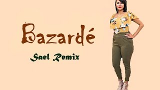 BAZARDÉ - KeBlack || Sael Remix Cover [ LYRICS / PAROLES ]