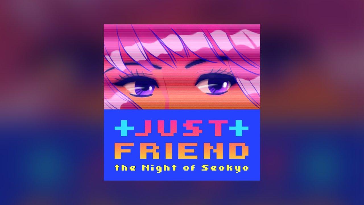 [MV] Just a Friend (feat. 심송(Simsong) - 서교동의 밤