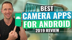 Best Camera App for Android | 2019 Review!