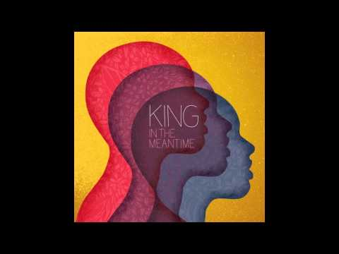 In The Meantime-KING