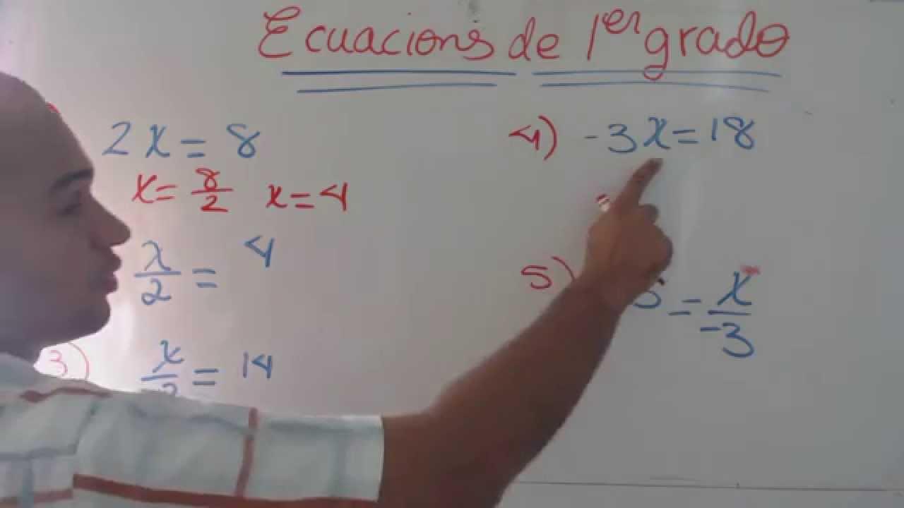 Como Resolver Ecuaciones De Primer Grado Con Un Solo Paso Parte 1 Youtube
