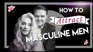 How To Attract Mascขline Men || Fascinating Womanhood || Dixie Andelin Forsyth