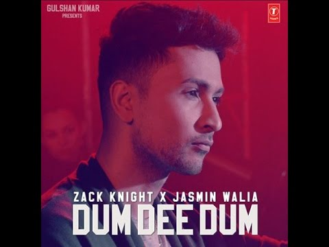 Dum Dee Dum - Zack Knight Full Audio Track High Quality 2016 NEW Song Jack NIght