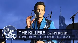 The Killers: Dying Breed (Live from the Top of 30 Rock) | The Tonight Show Starring Jimmy Fallon