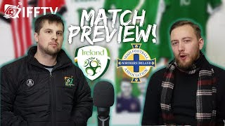 Republic of Ireland vs Northern Ireland | Preview Show |