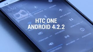 First Look: Android 4.2.2 on the HTC One