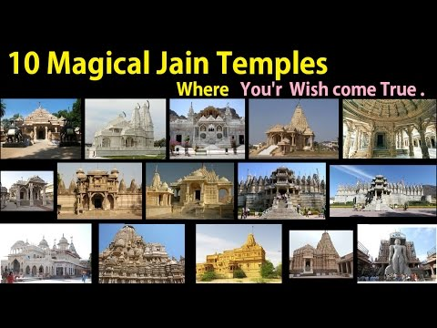 10 Magical Jain Temples where Wish come True    Top 10 Jain Temples   Famous Jain Temples