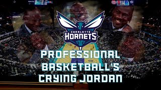 The Charlotte Hornets: Professional Basketball's Crying Jordan