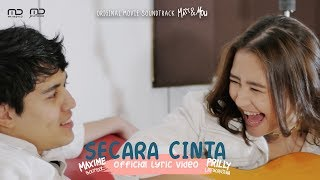 Prilly Latuconsina & Maxime Bouttier - Secara Cinta (Official Lyric Video) | OST Matt & Mou