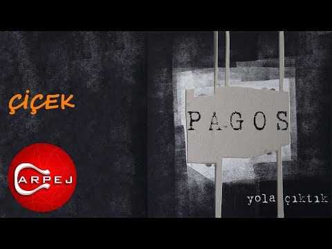 Pagos - Çiçek (Official Audio)