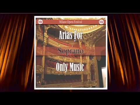 Opera Arias For Soprano (Music Only)
