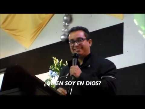 QUIEN SOY EN DIOS-Predica Pastor  Arturo Gil Btacho