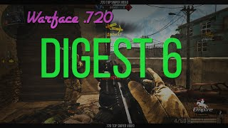 Warface .720 - Digest 6