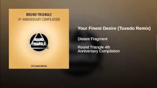 Your Finest Desire (Tuxedo Remix)