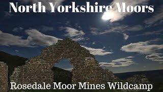 North York Moors,Rosedale Moor Mines Wildcamp