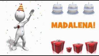 HAPPY BIRTHDAY MADALENA!