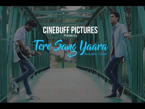 Tere Sang Yaara - Rustom | Acoustic Cover |  Nitesh Shukla | Atif Aslam |  Akshay Kumar