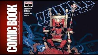 Deadpool #1 | COMIC BOOK UNIVERSITY