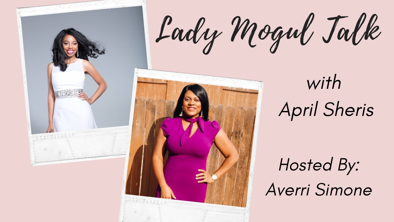 Lady Mogul Talk with April Sheris