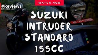 Suzuki Intruder Standard 155cc 2018 - #Reviews