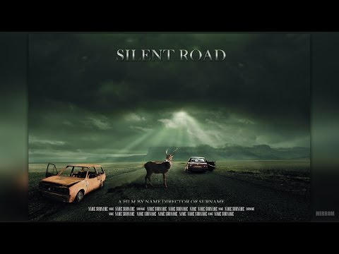 Photoshop Tutorial Manipulation A Silent Road Movie Poster