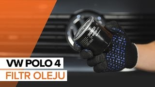 Jak i kiedy wymienić Filtr oleju silnikowego VW POLO (9N_): instrukcje wideo