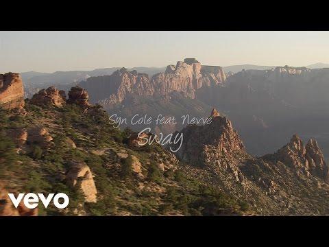 Syn Cole - Sway (Lyric Video) Ft. Nevve
