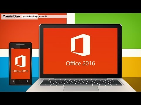 Cara Install Microsoft Office 2016 + Aktivasinya