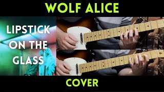 Wolf Alice - Lipstick on the Glass (Cover)