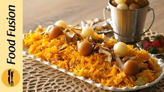 Shahi Zarda Recipe By Food Fusion