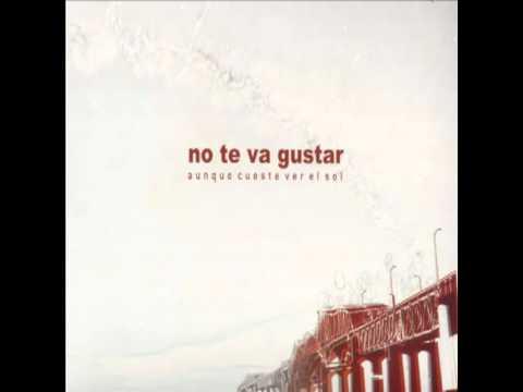 No Te Va Gustar - Fueron (with lyrics)
