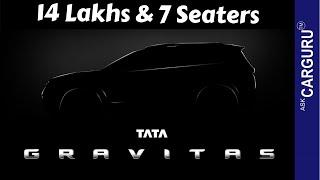 TATA GRAVITAS | 14 Lakhs | 7 Seater SUV | Launch date | Harrier 7 Seater | Ask CARGURU |