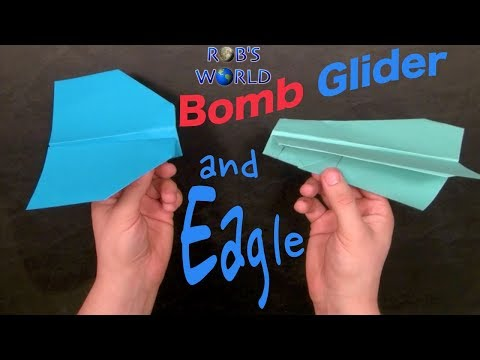 2 Easy Paper Planes! - Bomb Glider and Eagle