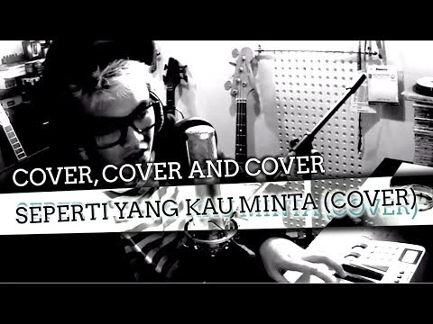 Bounty Ramdhan - Seperti Yang Kau Minta (cover)