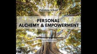 Personal  Alchemy & Empowerment