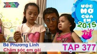 Thiên Vương cùng con gái hỗ trợ ước mơ - bé Phương Linh | ƯỚC MƠ CỦA EM | Tập 377 | 03/12/2015