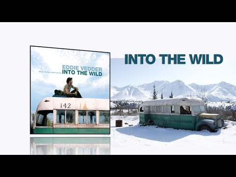 Into the Wild (2007) - Full soundtrack [All songs by Eddie Vedder]