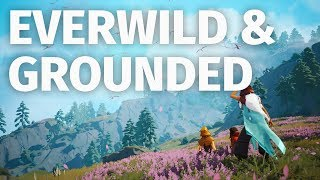 Grounded and Everwild with Aaron Greenberg | X019